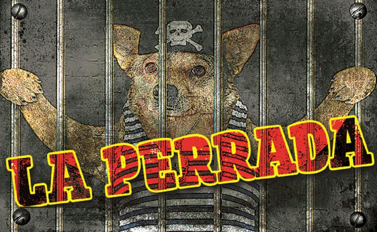 La Perrada, los delincuentes atorados en la movida