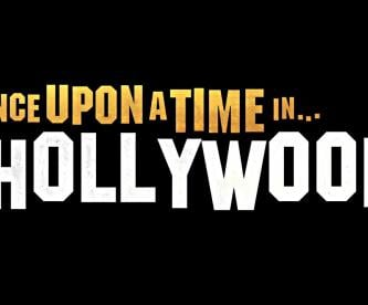 Estrenan trailer Once Upon a Time in Hollywood