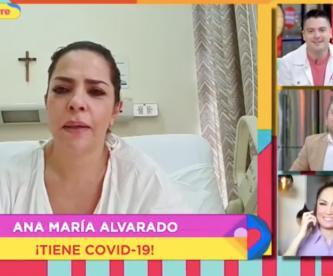 Ana María Alvarado anuncia que tiene Covid-19 y transmite con llanto desde el hospital