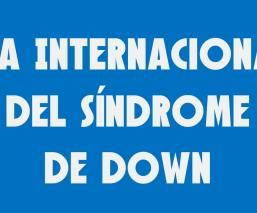 dia internacional del sindrome de down