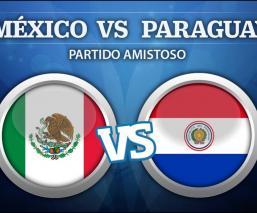 ¡En vivo! México vs Paraguay