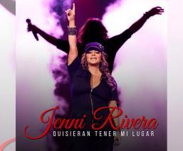 'Reviven' a Jenni Rivera con el lanzamiento de su tema inédito, Quisieran tener mi lugar