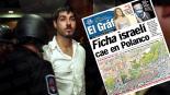 el gráfico detienen israelí delincuente criminal asesinado artz pedregal