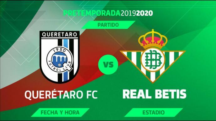 Betis jugará en el Corregidora ante Querétaro