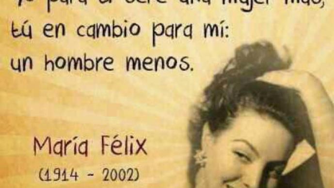 María Félix y sus frases más entrañables